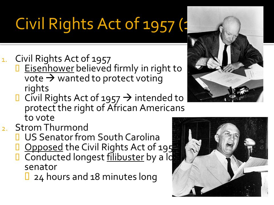 Civil Rights Act of 1957 (1957) Civil Rights Act of 1957
