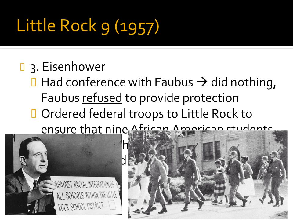 Little Rock 9 (1957) 3. Eisenhower
