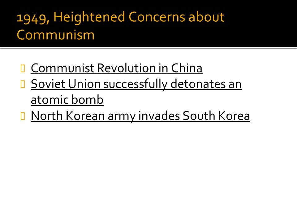 1949, Heightened Concerns about Communism