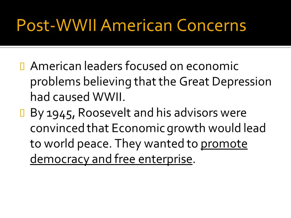 Post-WWII American Concerns