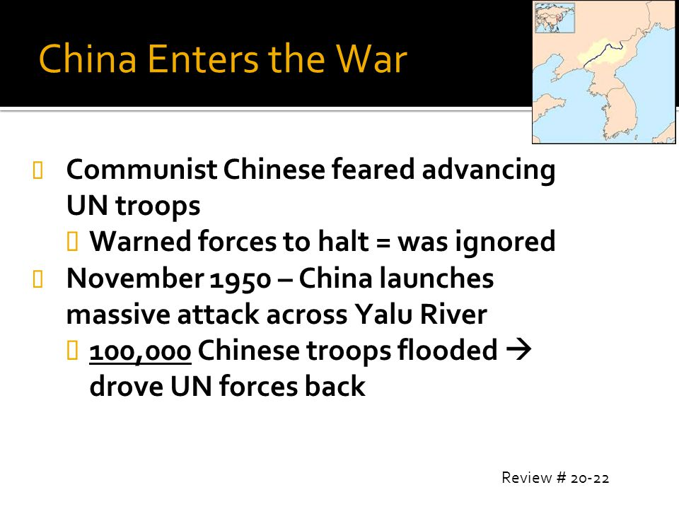 China Enters the War Communist Chinese feared advancing UN troops