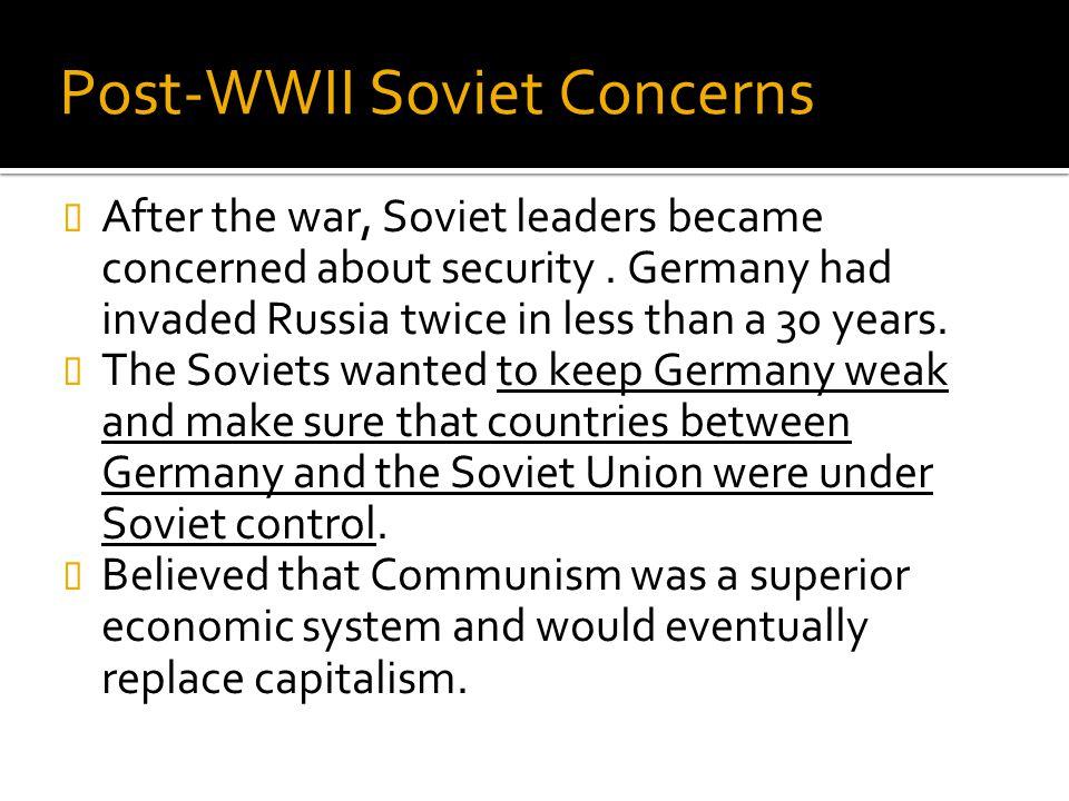 Post-WWII Soviet Concerns