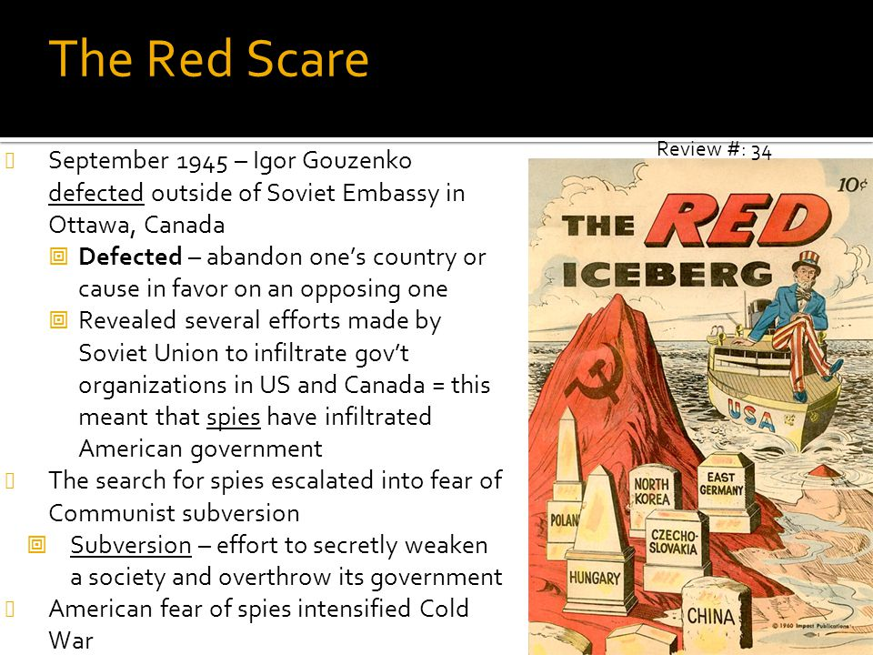 The Red Scare Review #: 34. September 1945 – Igor Gouzenko defected outside of Soviet Embassy in Ottawa, Canada.
