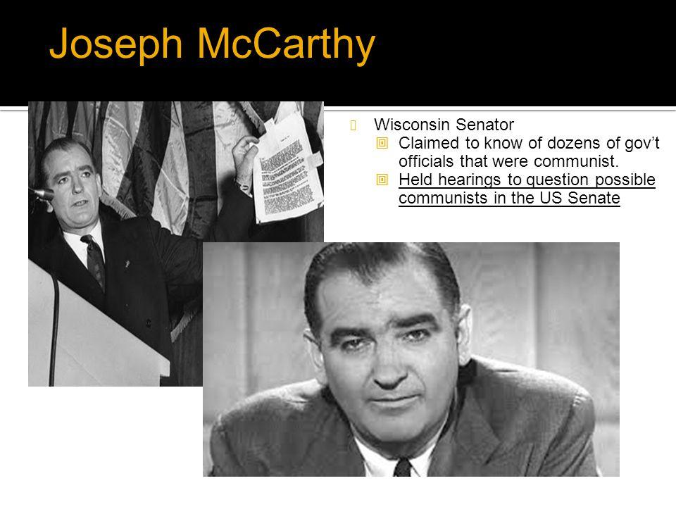 Joseph McCarthy Wisconsin Senator