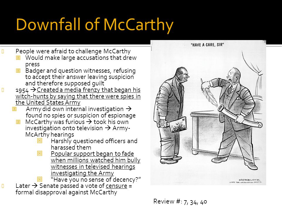 Downfall of McCarthy Review #: 7, 34, 40