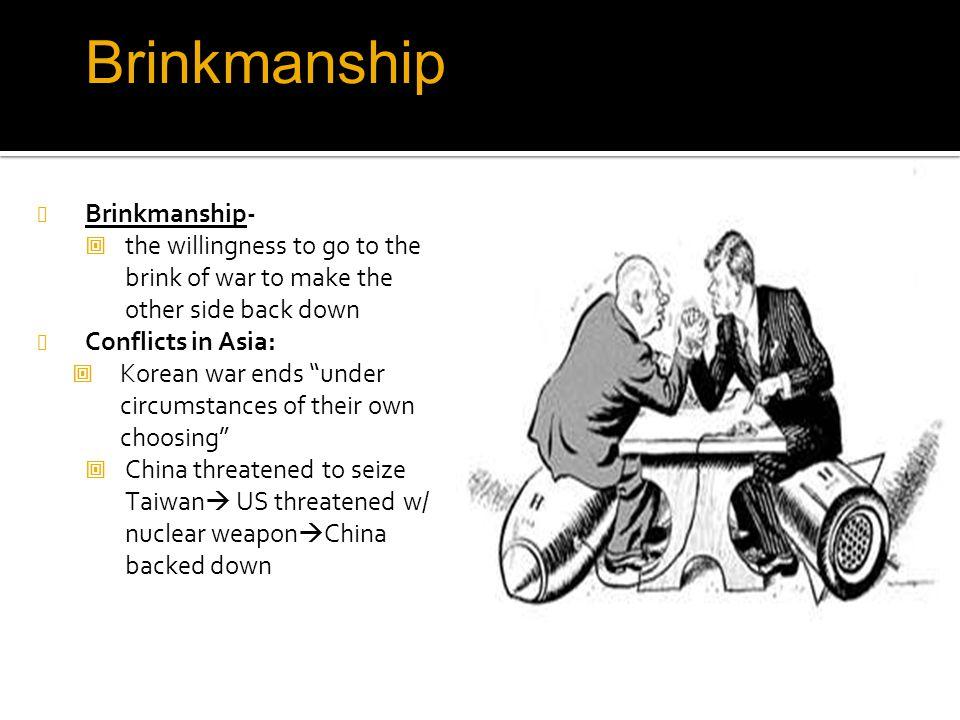 Brinkmanship Brinkmanship-