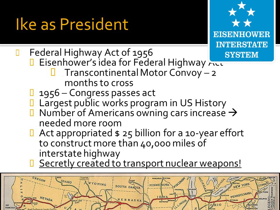 Ike as President Federal Highway Act of 1956