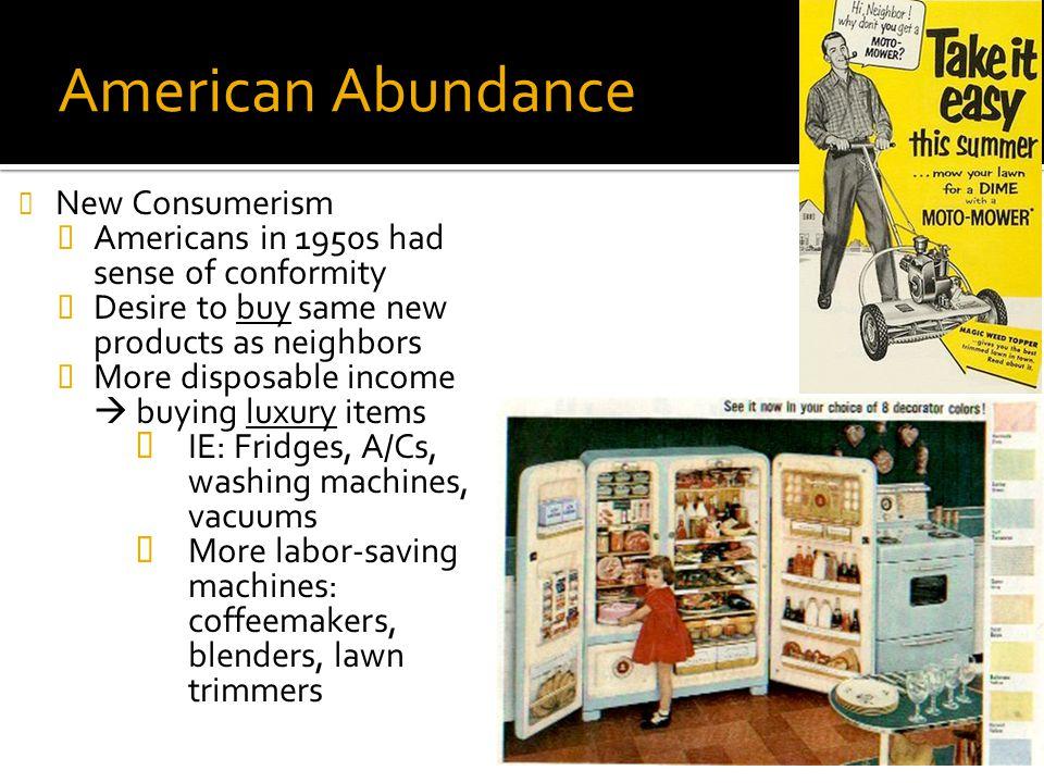 American Abundance New Consumerism