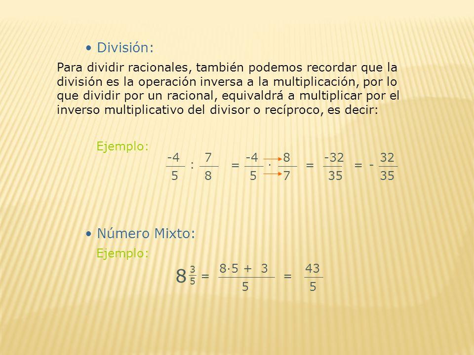 8 División: Número Mixto: