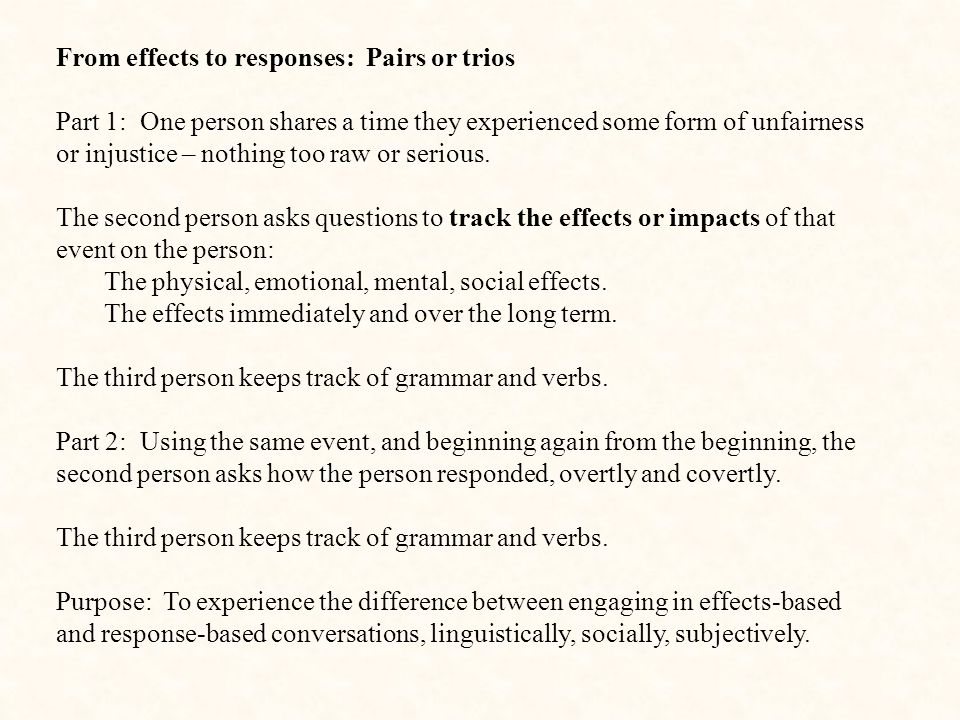 From effects to responses: Pairs or trios