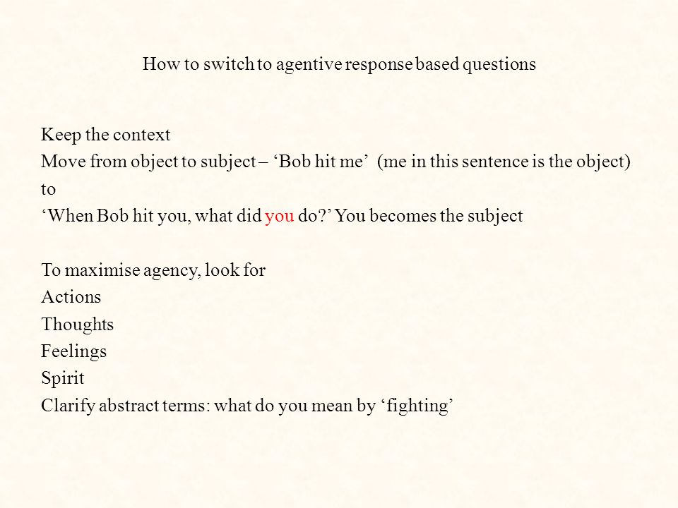 How to switch to agentive response based questions