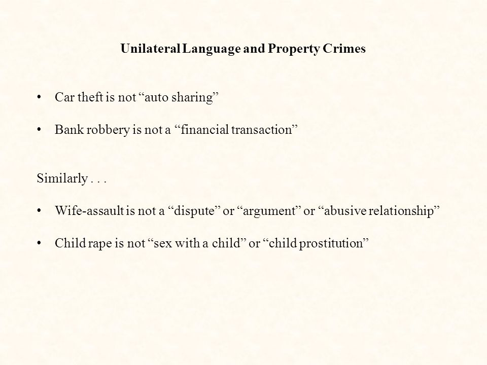Unilateral Language and Property Crimes
