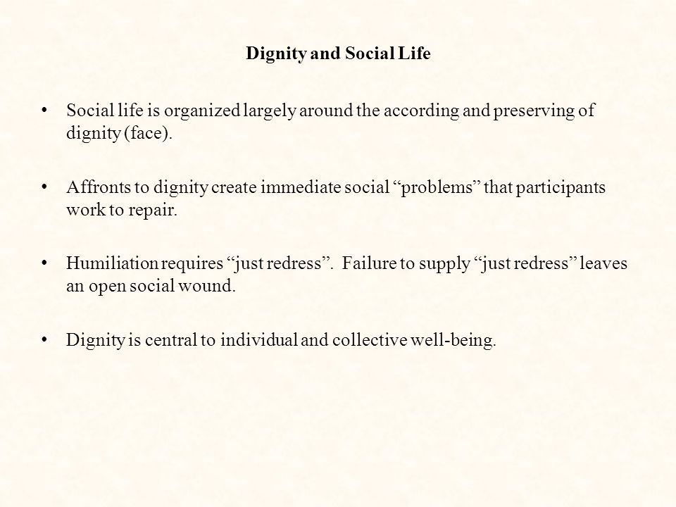 Dignity and Social Life