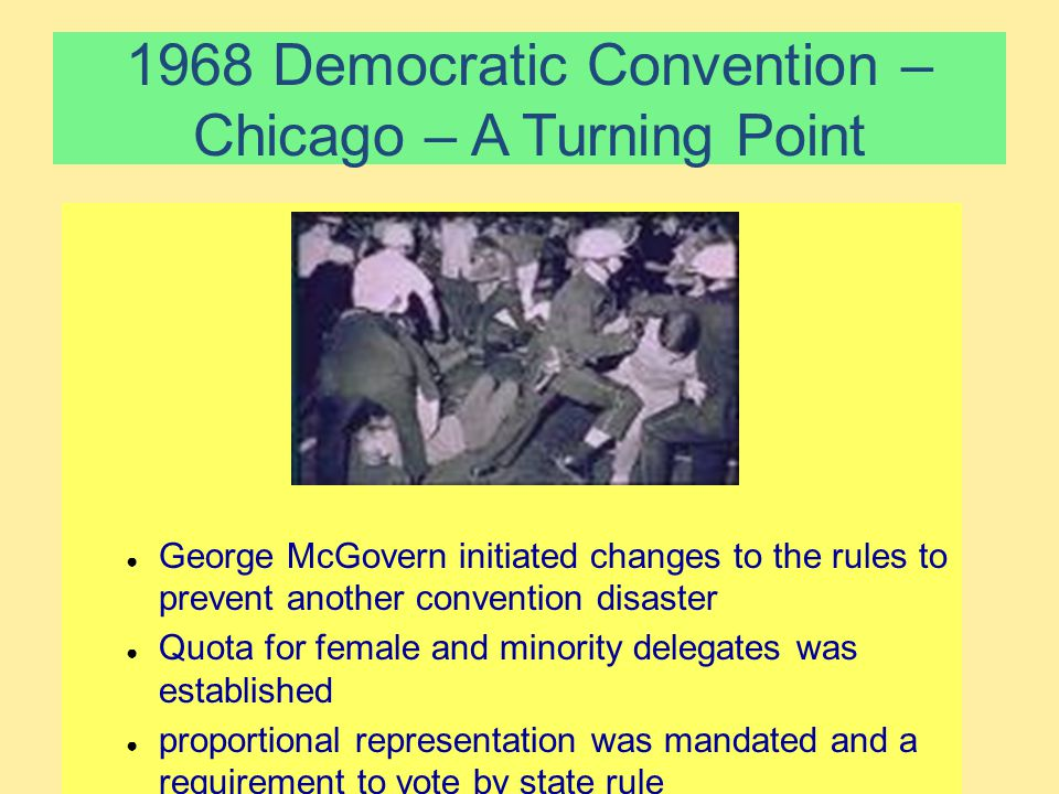 1968 Democratic Convention – Chicago – A Turning Point
