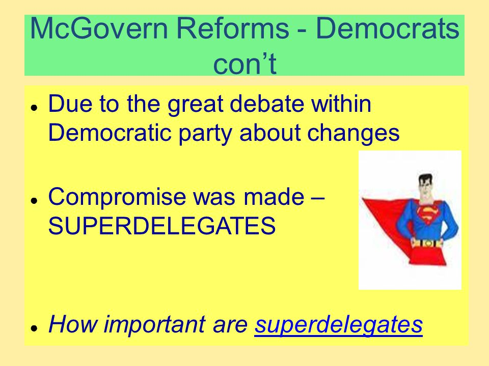 McGovern Reforms - Democrats con't