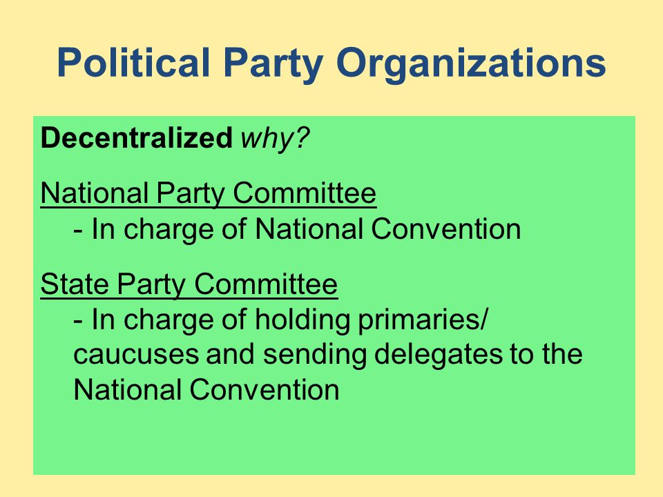 Political Party Organizations