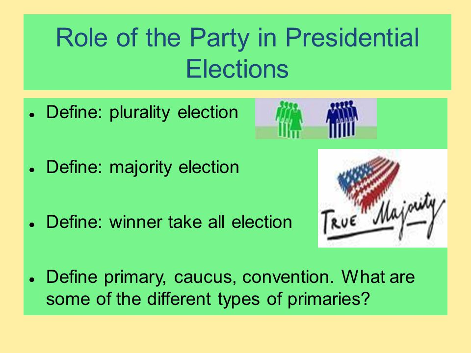 Role of the Party in Presidential Elections