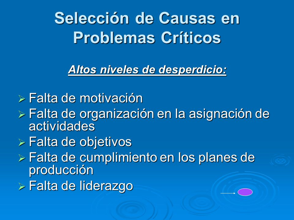 Selección de Causas en Problemas Críticos