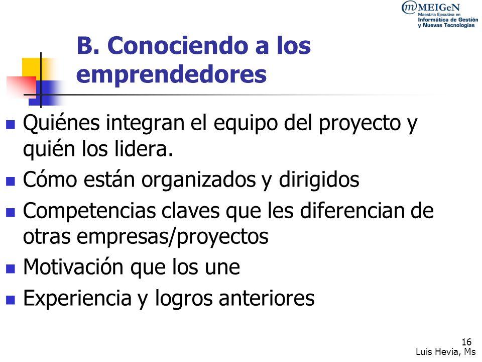 B. Conociendo a los emprendedores