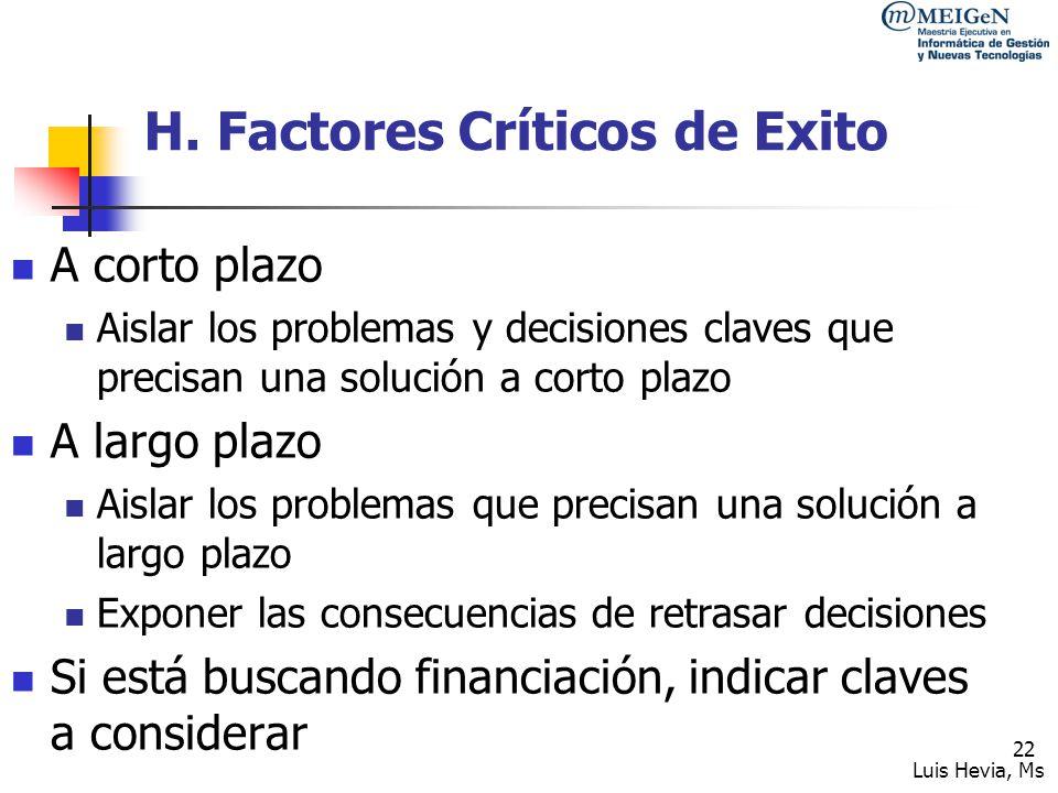 H. Factores Críticos de Exito