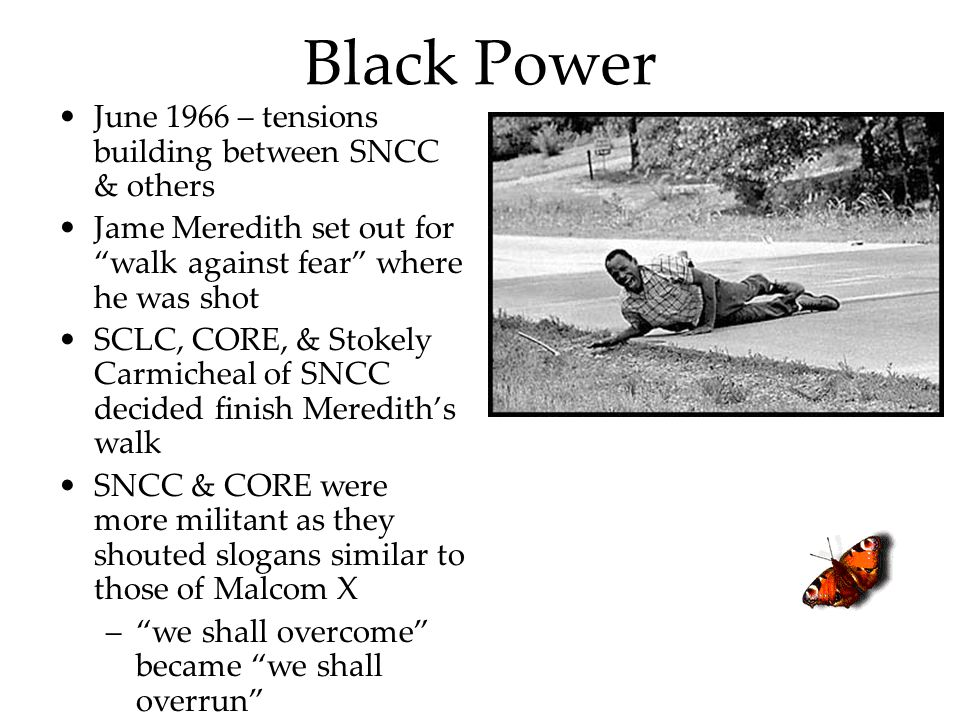 Black Power June 1966 – tensions building between SNCC & others