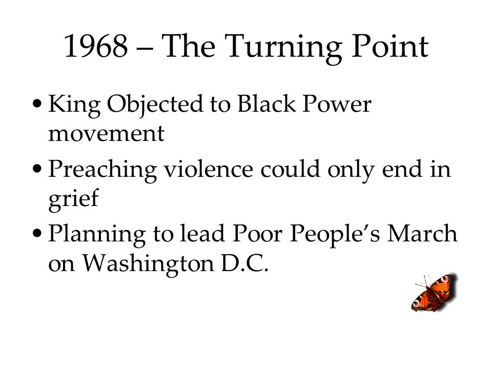 1968 – The Turning Point King Objected to Black Power movement