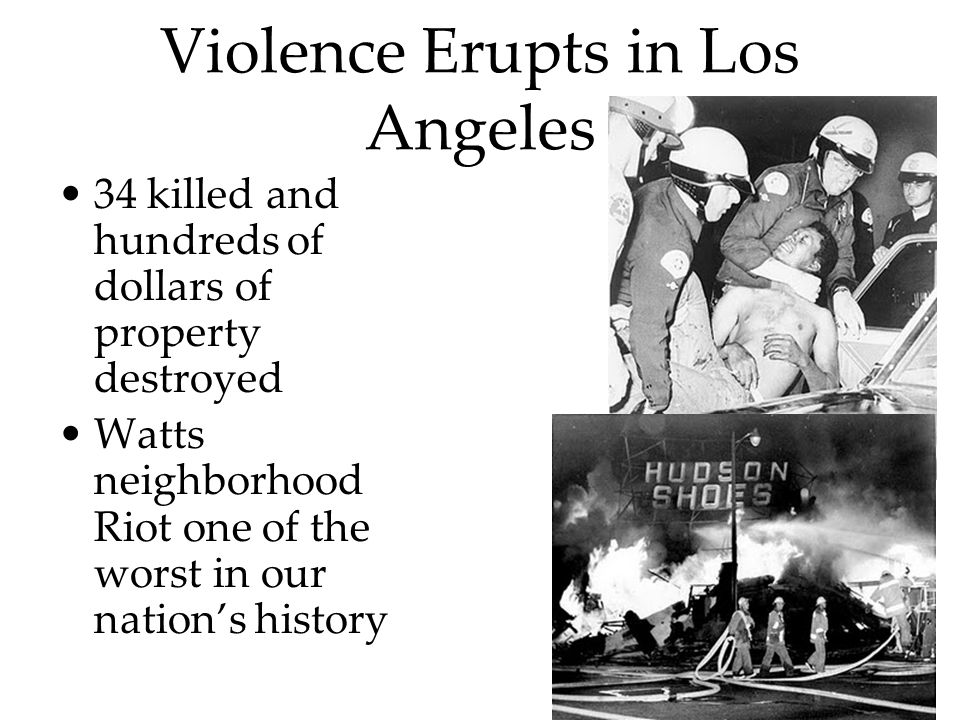 Violence Erupts in Los Angeles