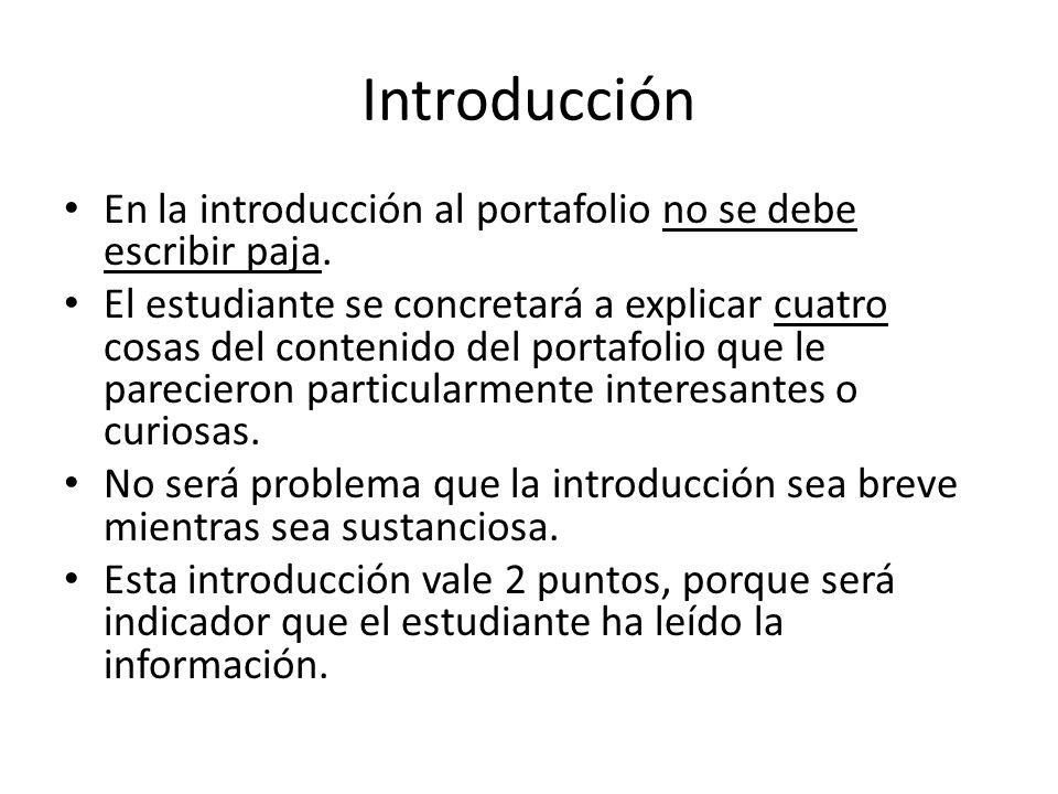 Introducción En la introducción al portafolio no se debe escribir paja.
