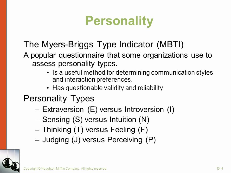 Personality The Myers-Briggs Type Indicator (MBTI) Personality Types