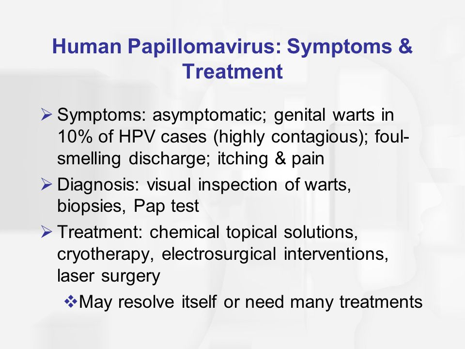 Human Papillomavirus: Symptoms & Treatment
