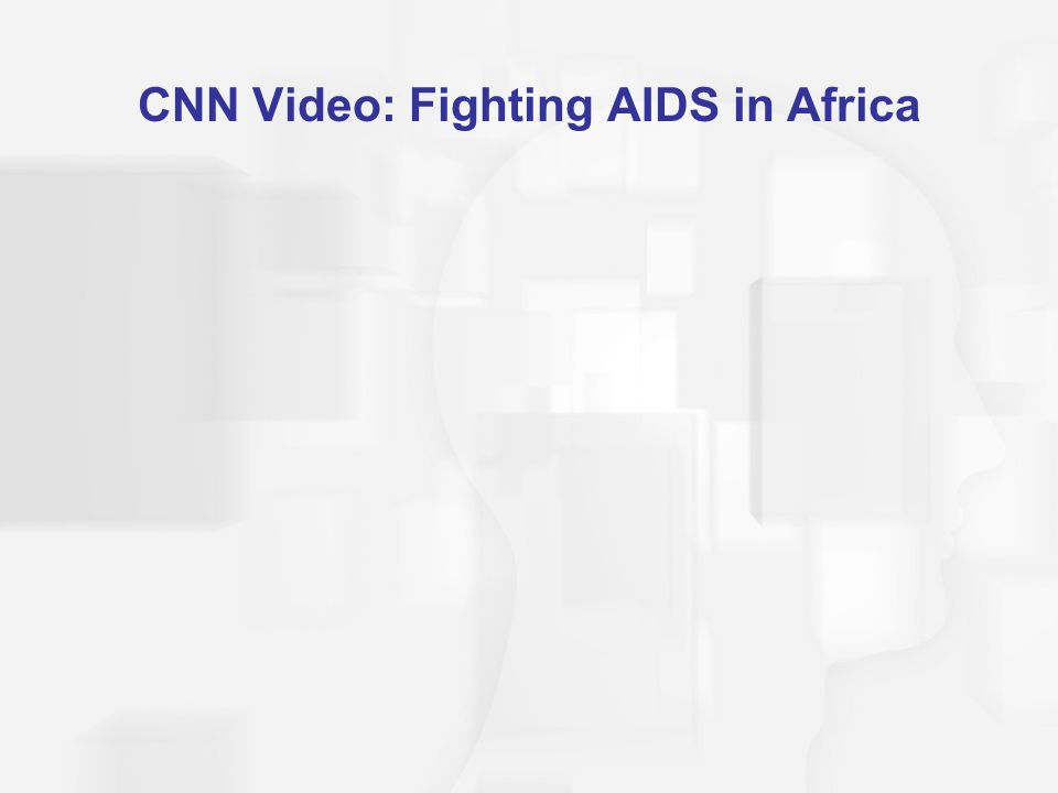CNN Video: Fighting AIDS in Africa