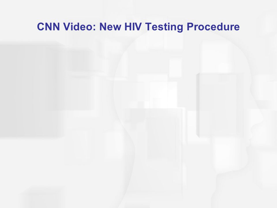 CNN Video: New HIV Testing Procedure
