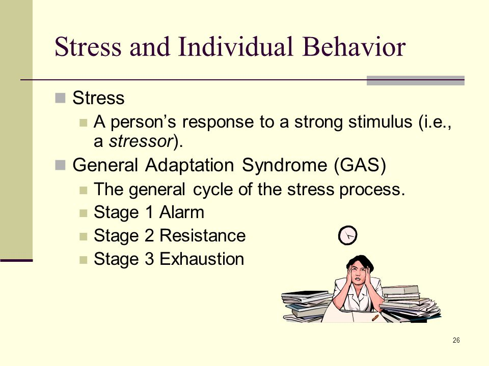 Stress and Individual Behavior
