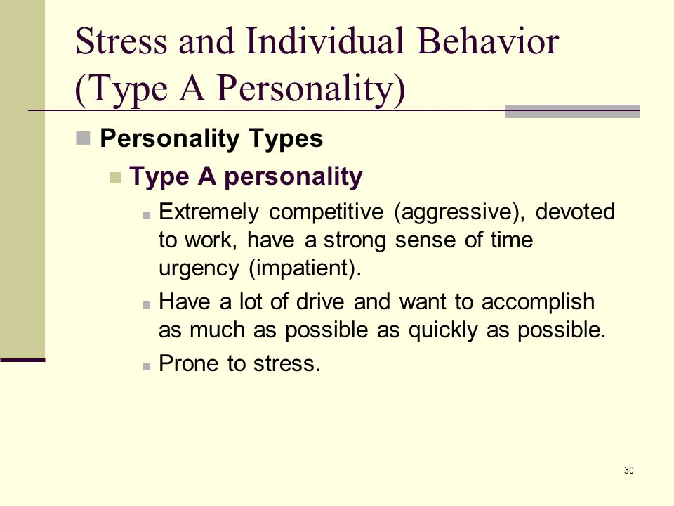 Stress and Individual Behavior (Type A Personality)