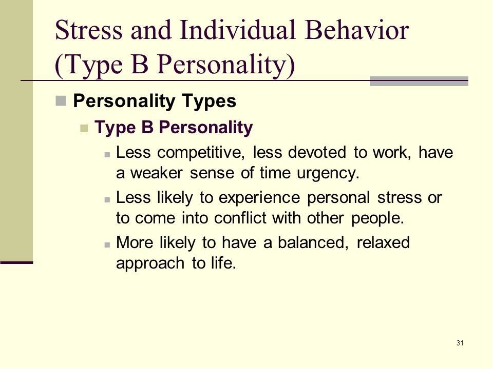 Stress and Individual Behavior (Type B Personality)
