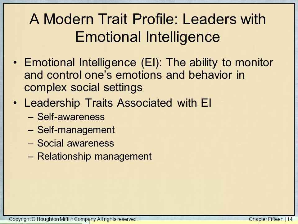 A Modern Trait Profile: Leaders with Emotional Intelligence