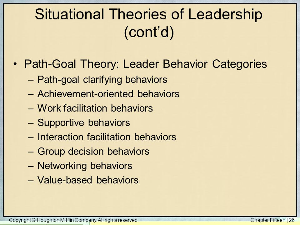 Situational Theories of Leadership (cont'd)