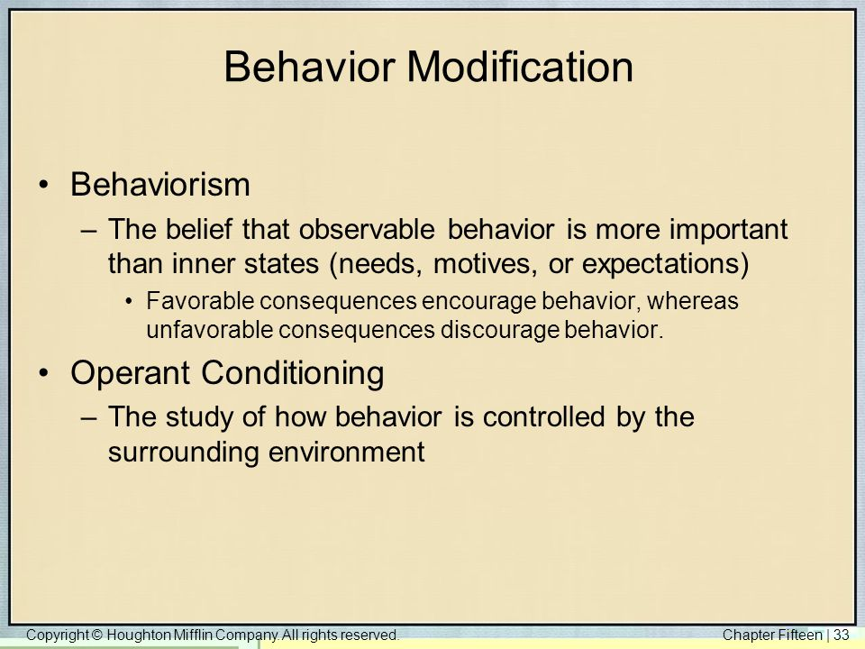 understanding operant conditioning and psychological conditioning in modifying the behavior of livin The law of effect has been expanded to various forms of behavior modification understanding of conditioning to behavior patterns in operant conditioning.