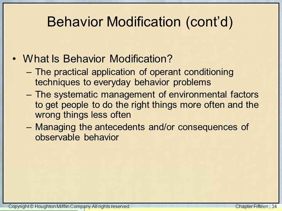 Behavior Modification (cont'd)