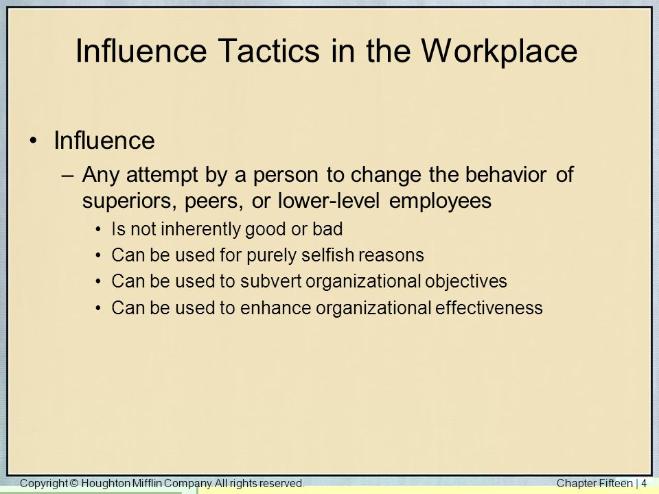 Influence Tactics in the Workplace
