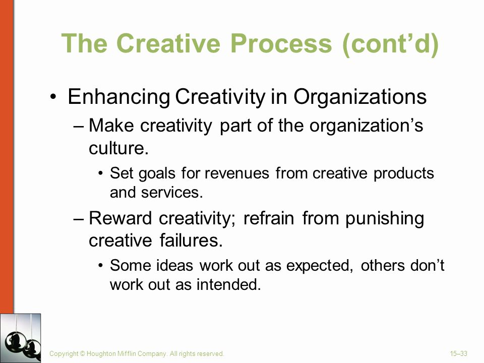 The Creative Process (cont'd)