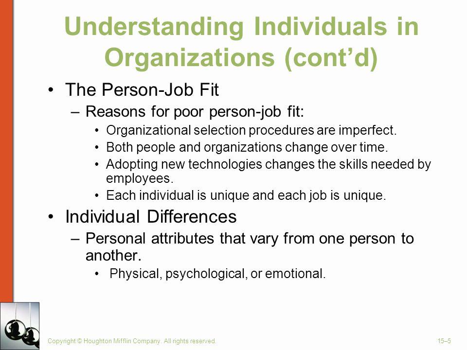 Understanding Individuals in Organizations (cont'd)