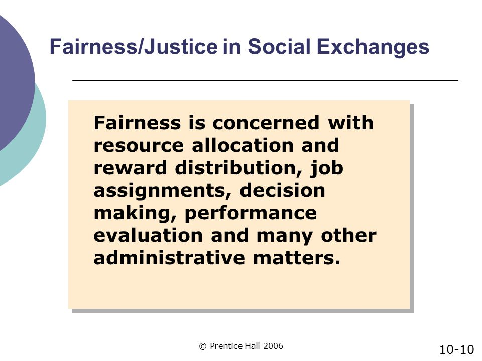 Fairness/Justice in Social Exchanges