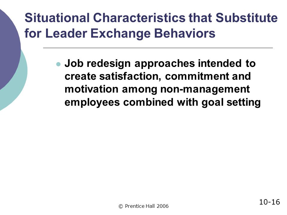 Situational Characteristics that Substitute for Leader Exchange Behaviors