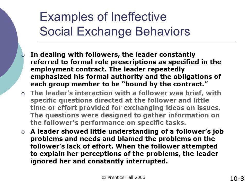 Examples of Ineffective Social Exchange Behaviors