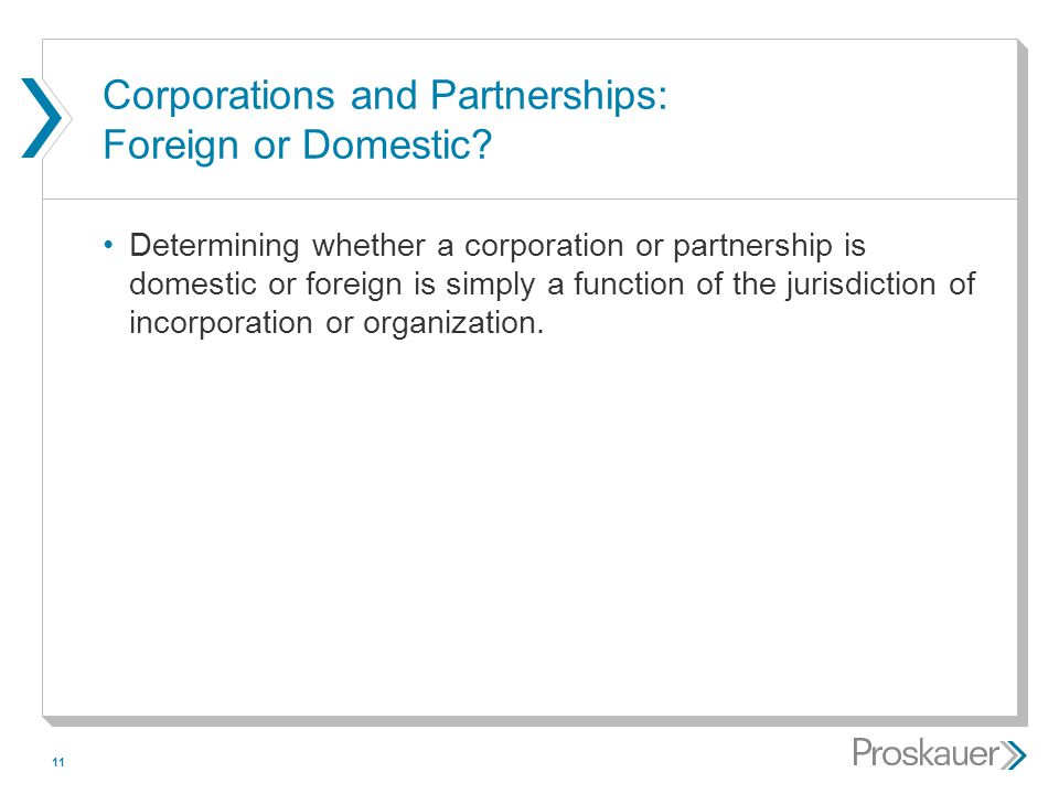 Corporations and Partnerships: Foreign or Domestic