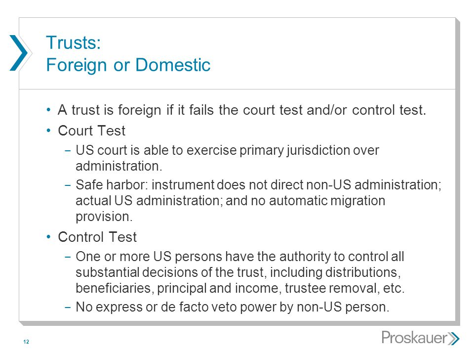 Trusts: Foreign or Domestic