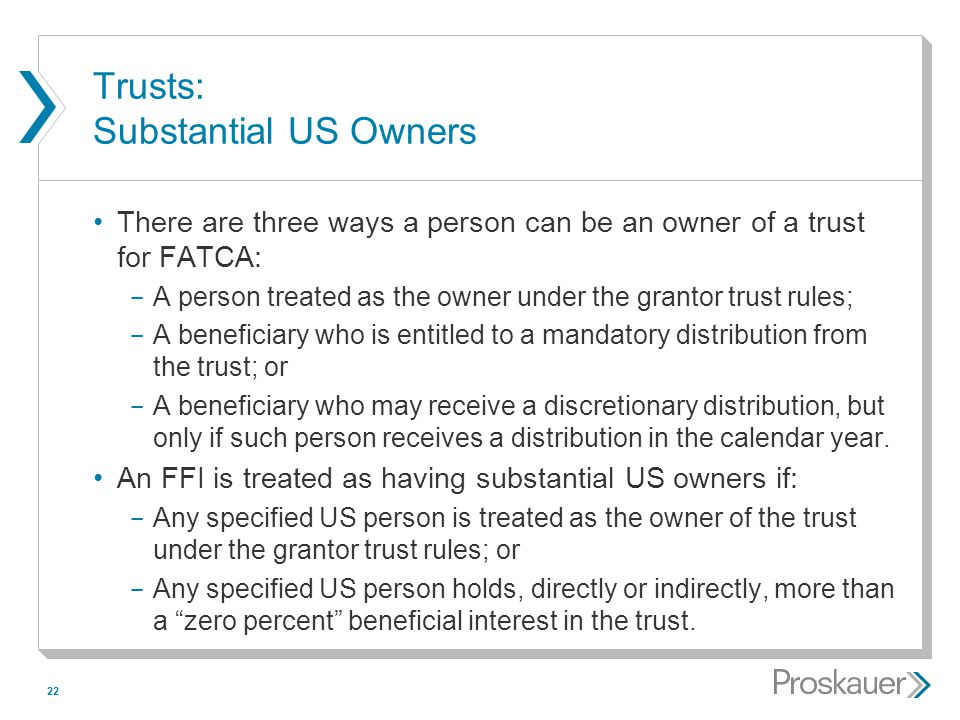 Trusts: Substantial US Owners