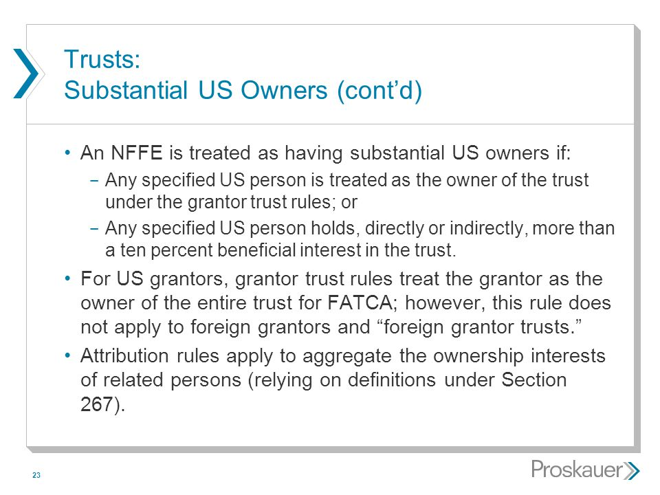Trusts: Substantial US Owners (cont'd)