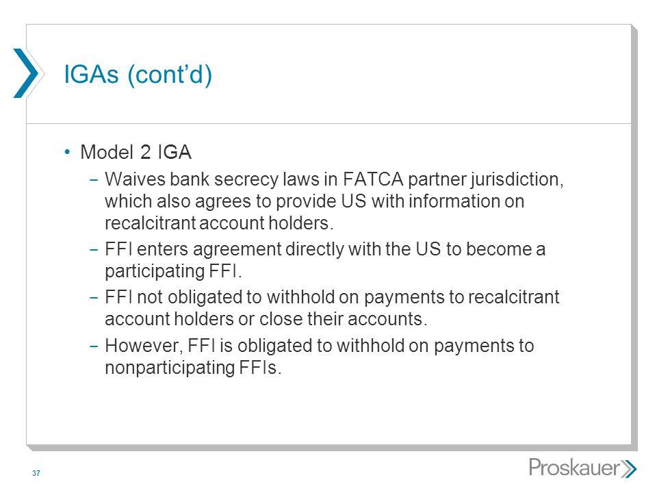 IGAs (cont'd) Model 2 IGA